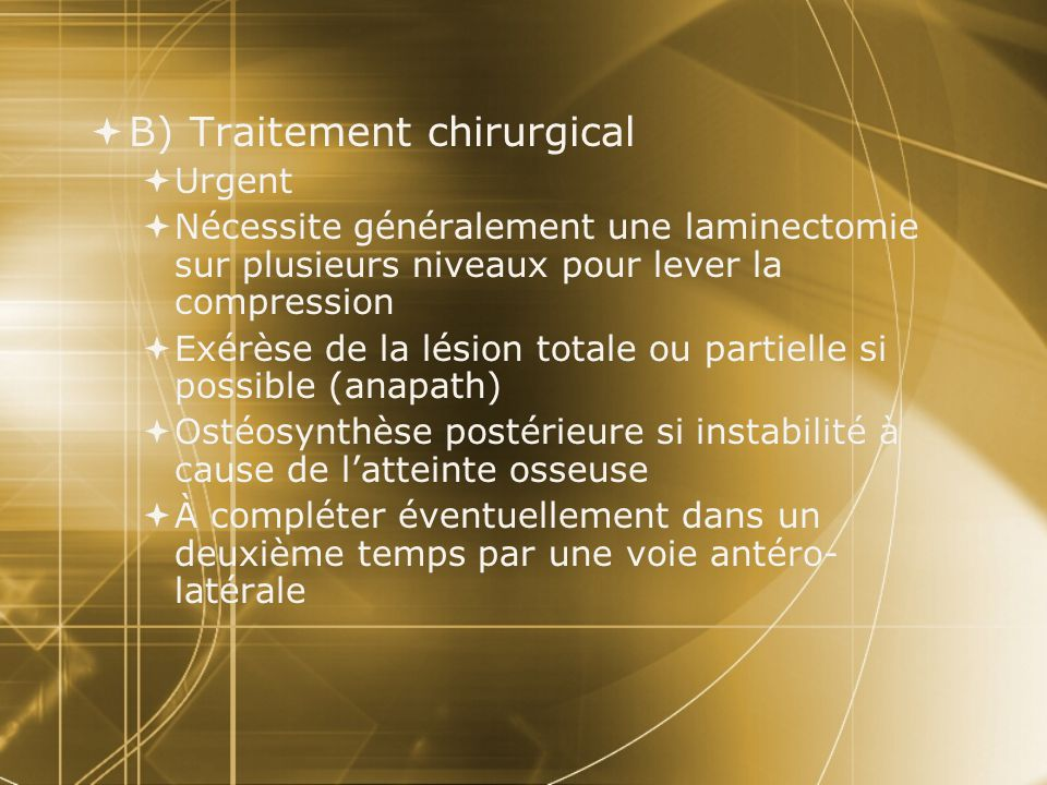 B) Traitement chirurgical