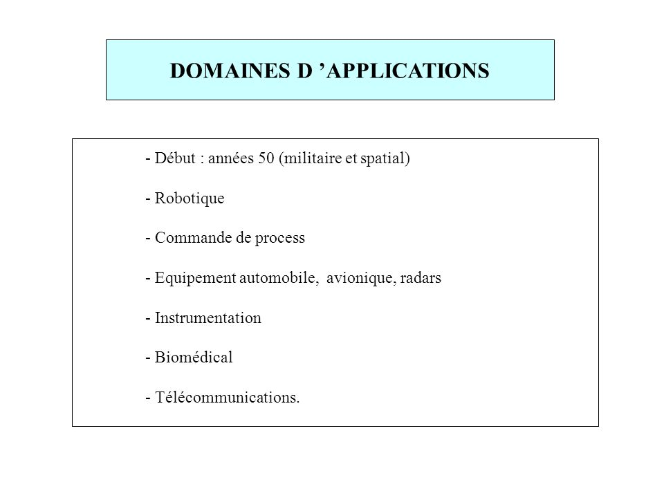 DOMAINES D 'APPLICATIONS