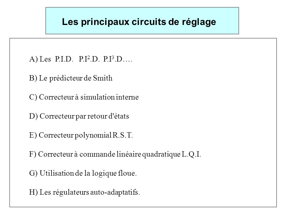 Les principaux circuits de réglage