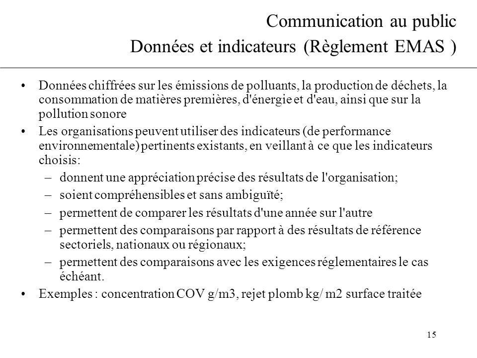 Communication au public Données et indicateurs (Règlement EMAS )