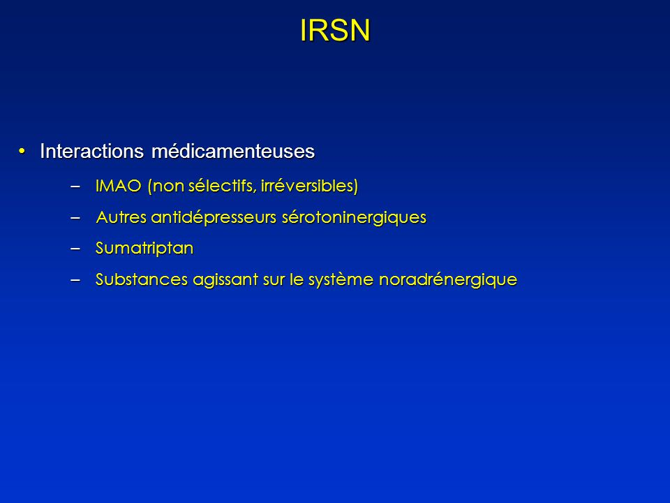 IRSN Interactions médicamenteuses IMAO (non sélectifs, irréversibles)