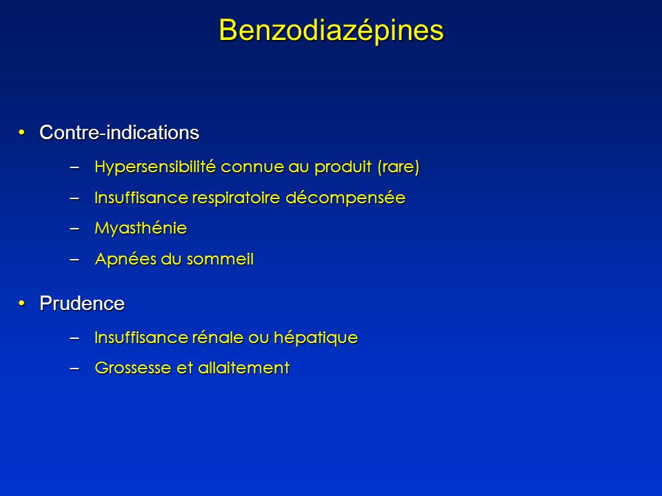 Benzodiazépines Contre-indications Prudence