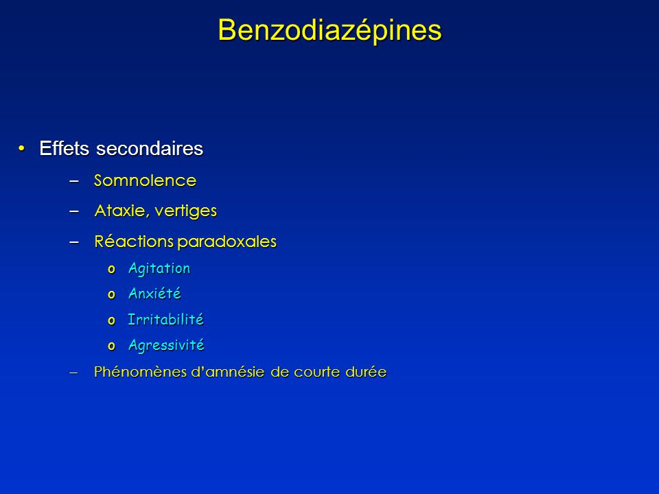 Benzodiazépines Effets secondaires Somnolence Ataxie, vertiges