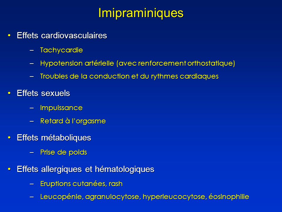 Imipraminiques Effets cardiovasculaires Effets sexuels