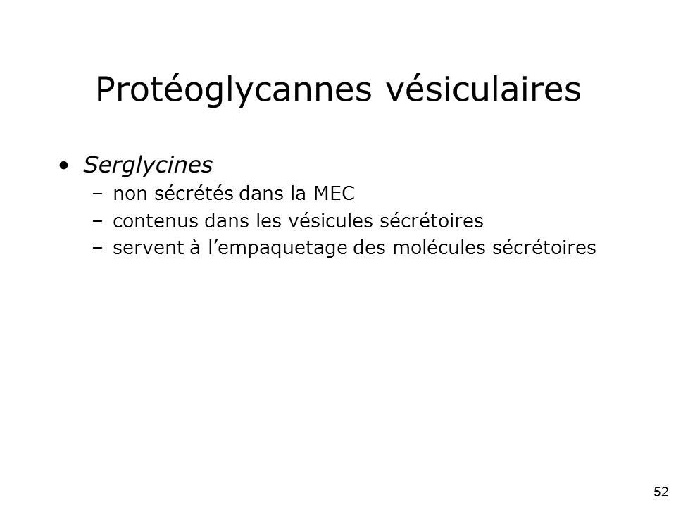 Protéoglycannes vésiculaires