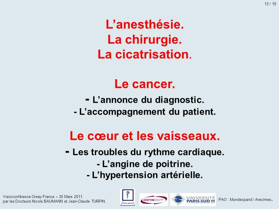 - L'annonce du diagnostic.