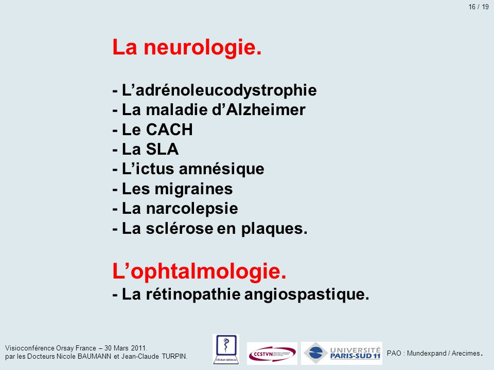 La neurologie. L'ophtalmologie. - L'adrénoleucodystrophie