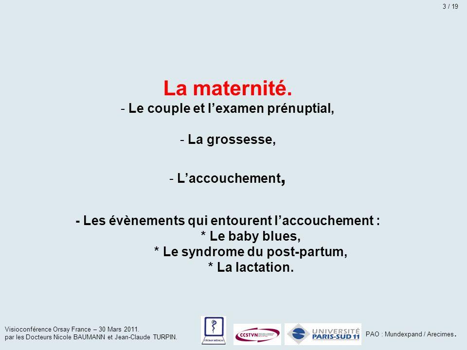 La maternité. Le couple et l'examen prénuptial, La grossesse,