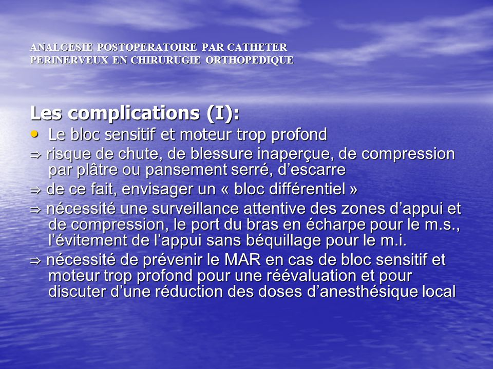 Les complications (I):