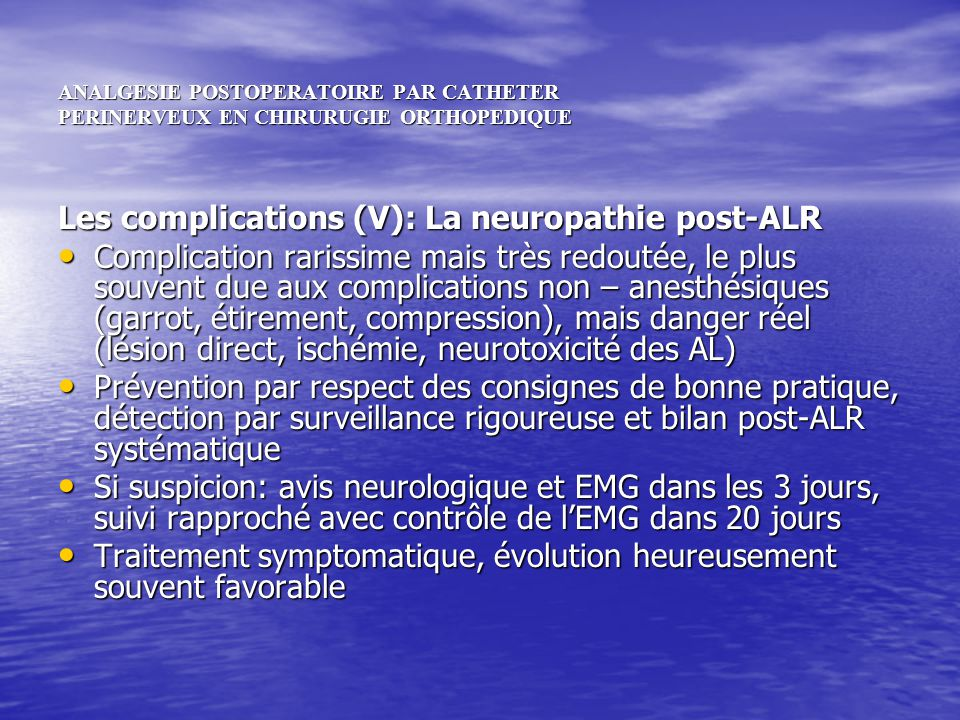 Les complications (V): La neuropathie post-ALR