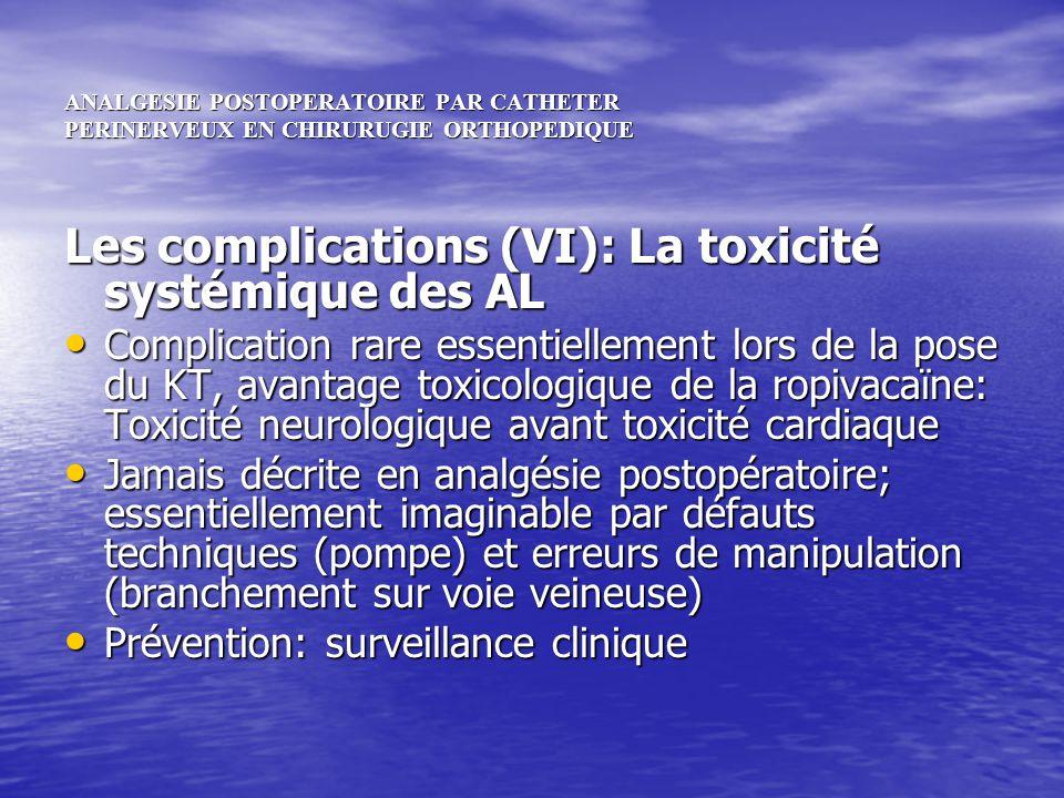 Les complications (VI): La toxicité systémique des AL