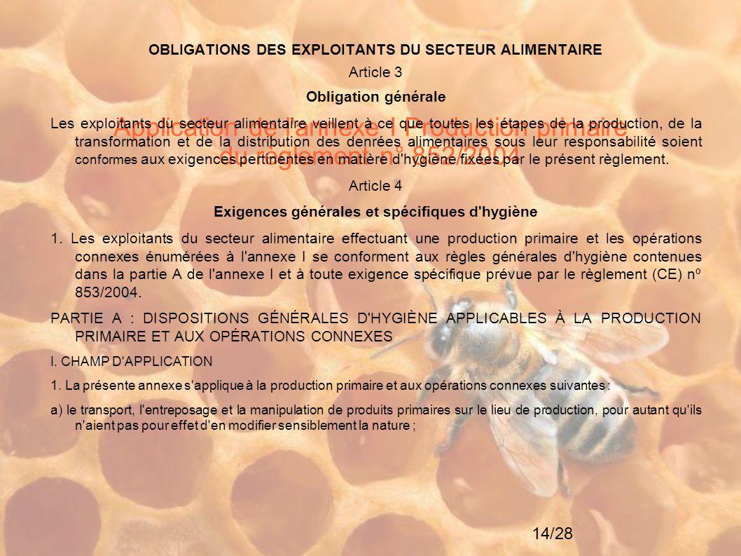 Application de l annexe I Production primaire du règlement n° 852/2004
