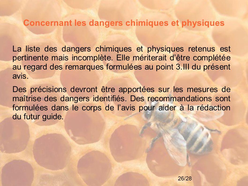 Concernant les dangers chimiques et physiques