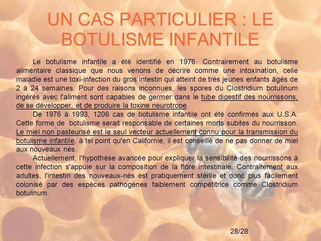 UN CAS PARTICULIER : LE BOTULISME INFANTILE