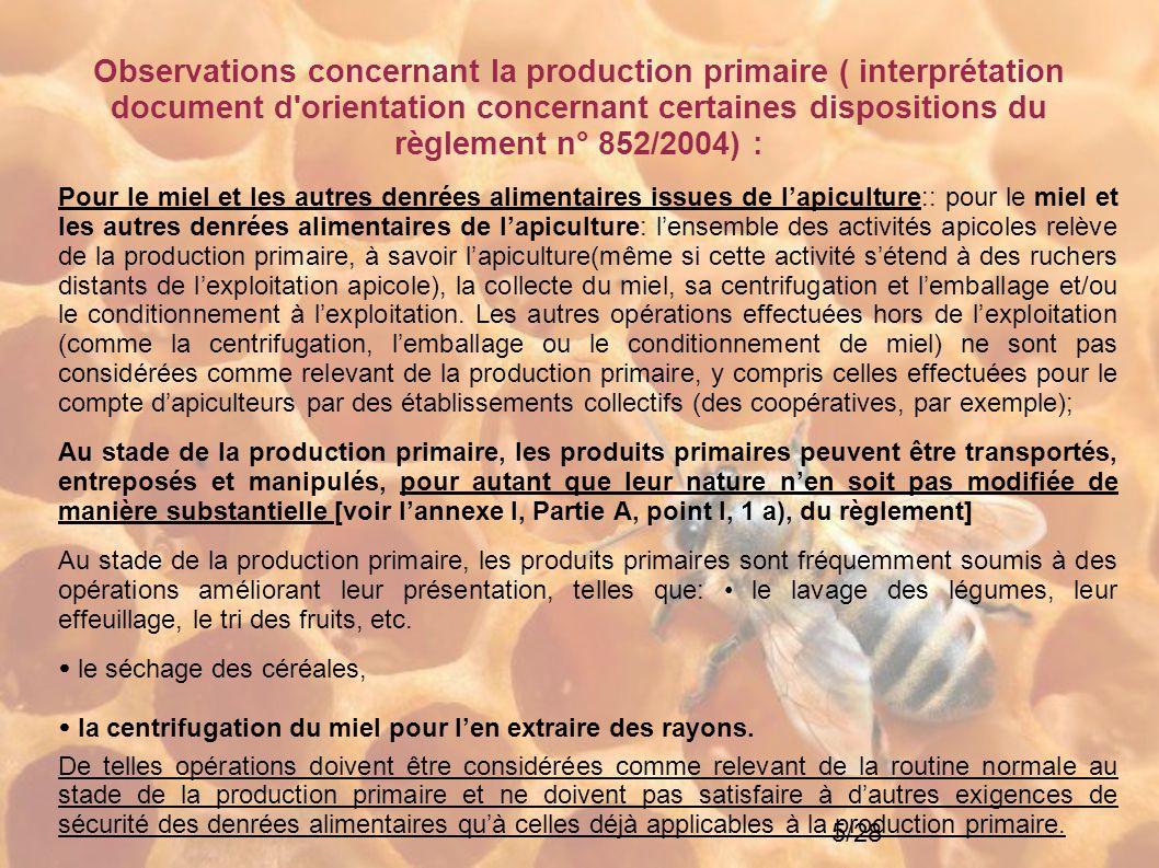 Observations concernant la production primaire ( interprétation document d orientation concernant certaines dispositions du règlement n° 852/2004) :