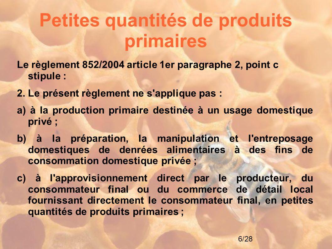 Petites quantités de produits primaires