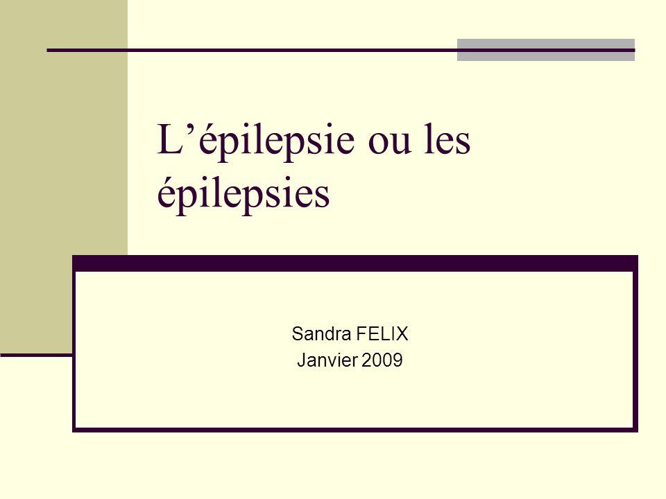 L'épilepsie ou les épilepsies