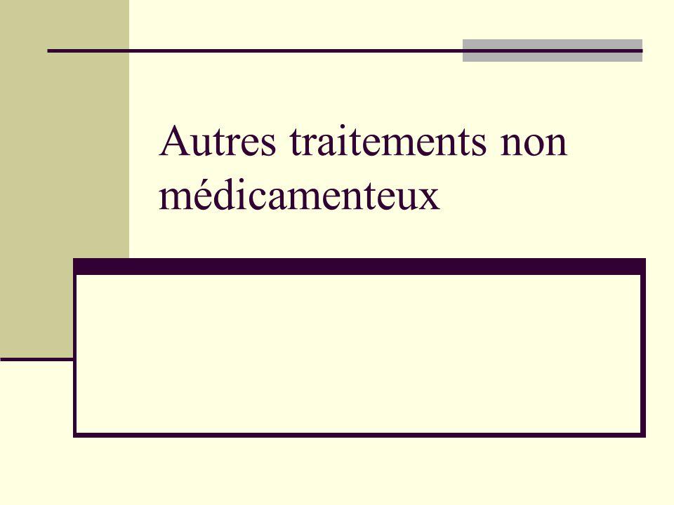 Autres traitements non médicamenteux
