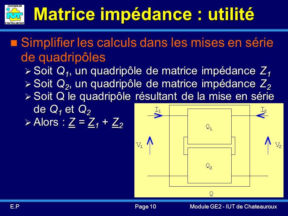 Matrice impédance : utilité