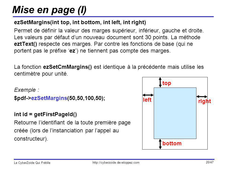 Mise en page (I) ezSetMargins(int top, int bottom, int left, int right)