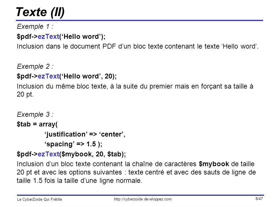 Texte (II) Exemple 1 : $pdf->ezText('Hello word');