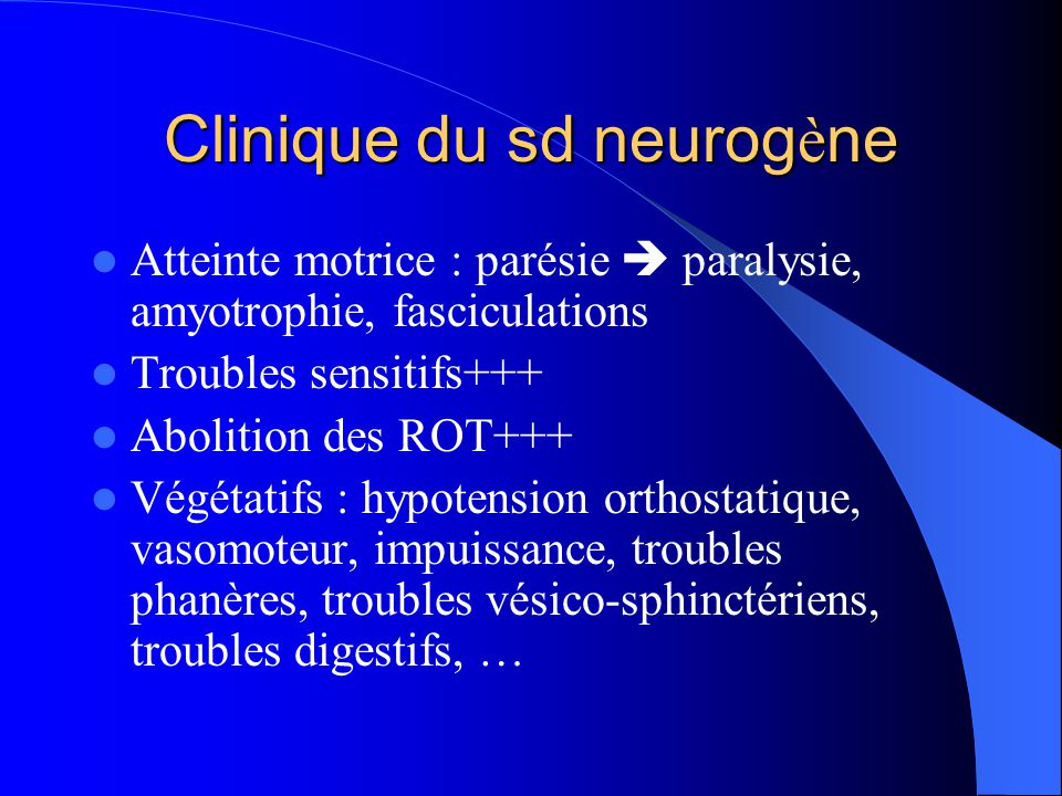 Clinique du sd neurogène