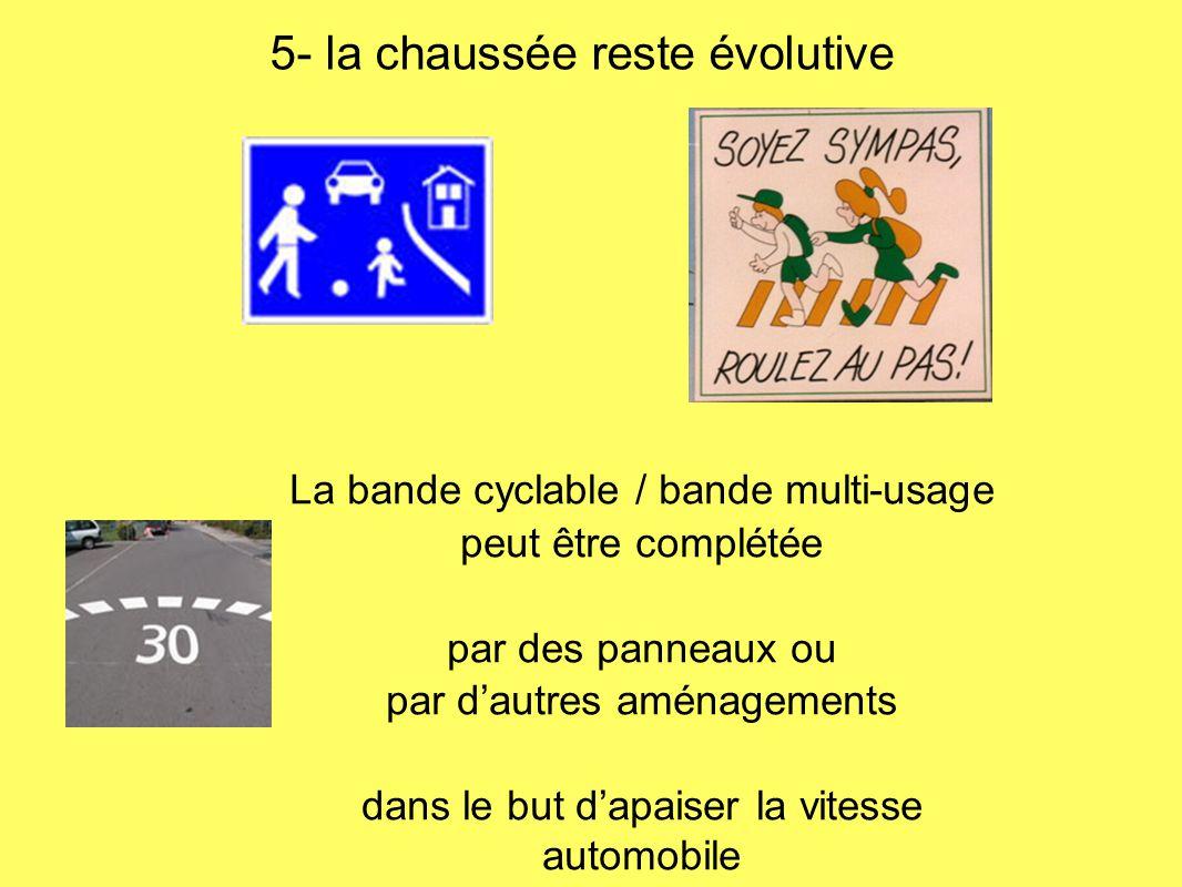 5- la chaussée reste évolutive
