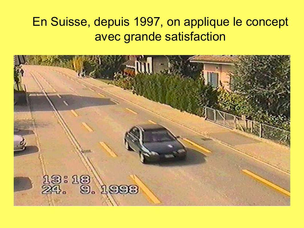 En Suisse, depuis 1997, on applique le concept