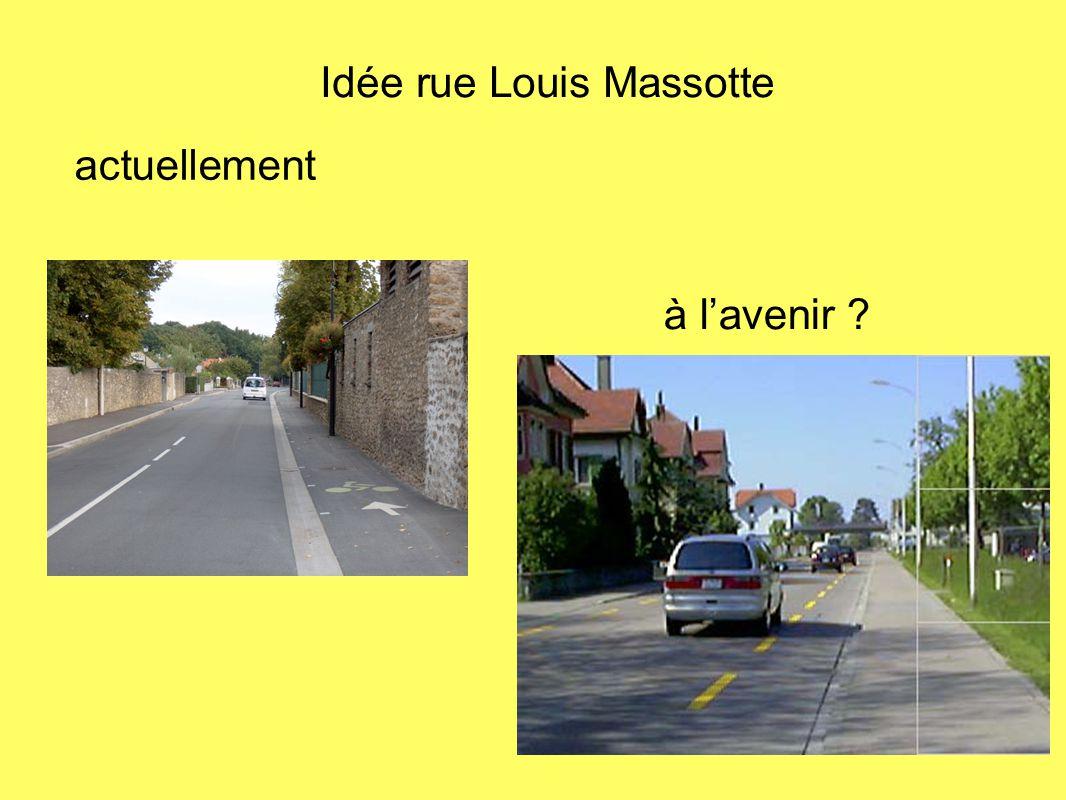 Idée rue Louis Massotte
