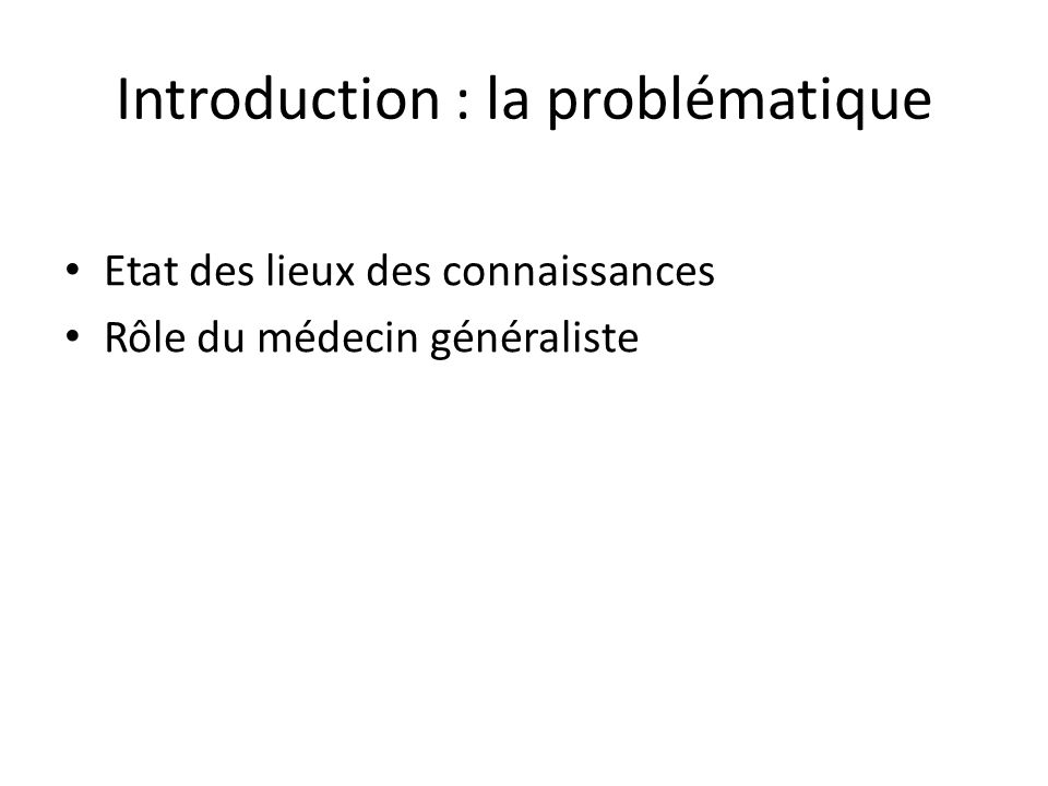 Introduction : la problématique