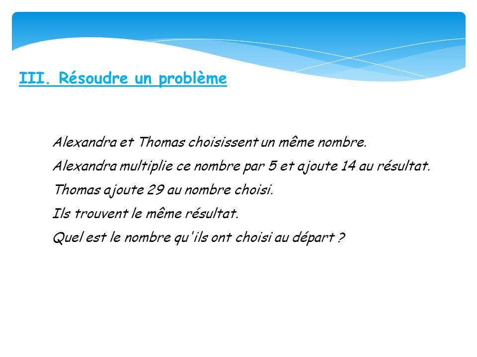 III. Résoudre un problème