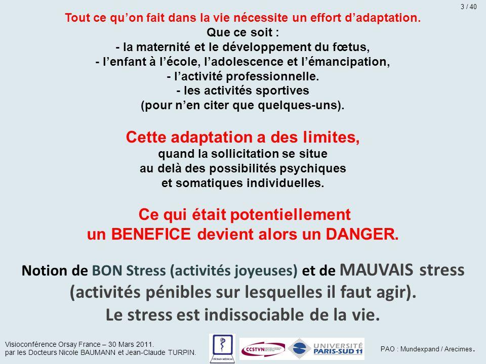 Le stress est indissociable de la vie.