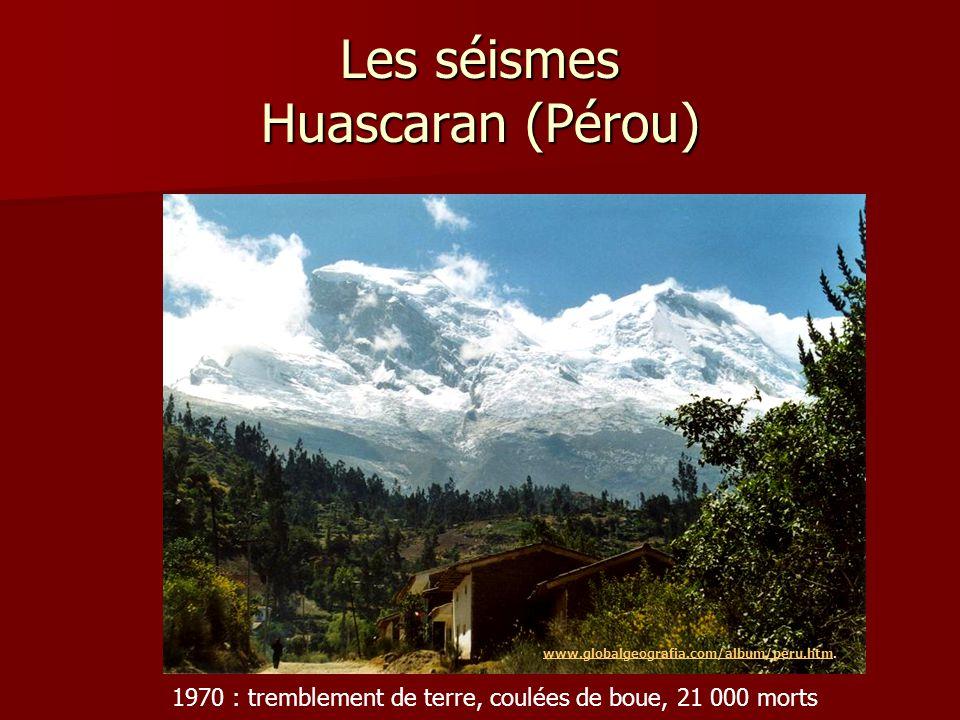 Les séismes Huascaran (Pérou)