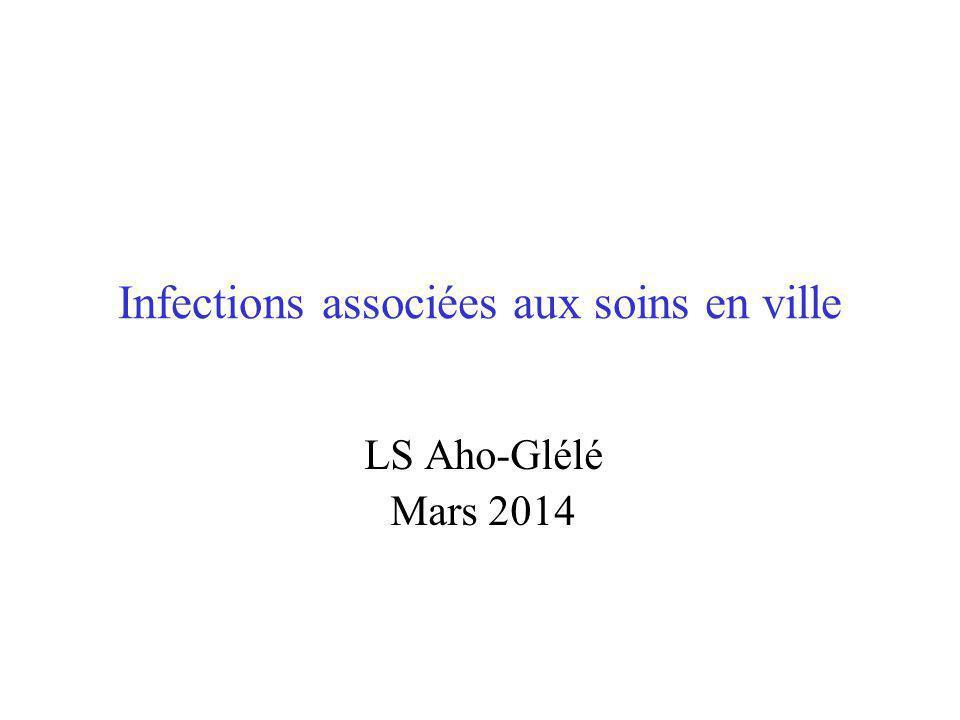 Infections associées aux soins en ville