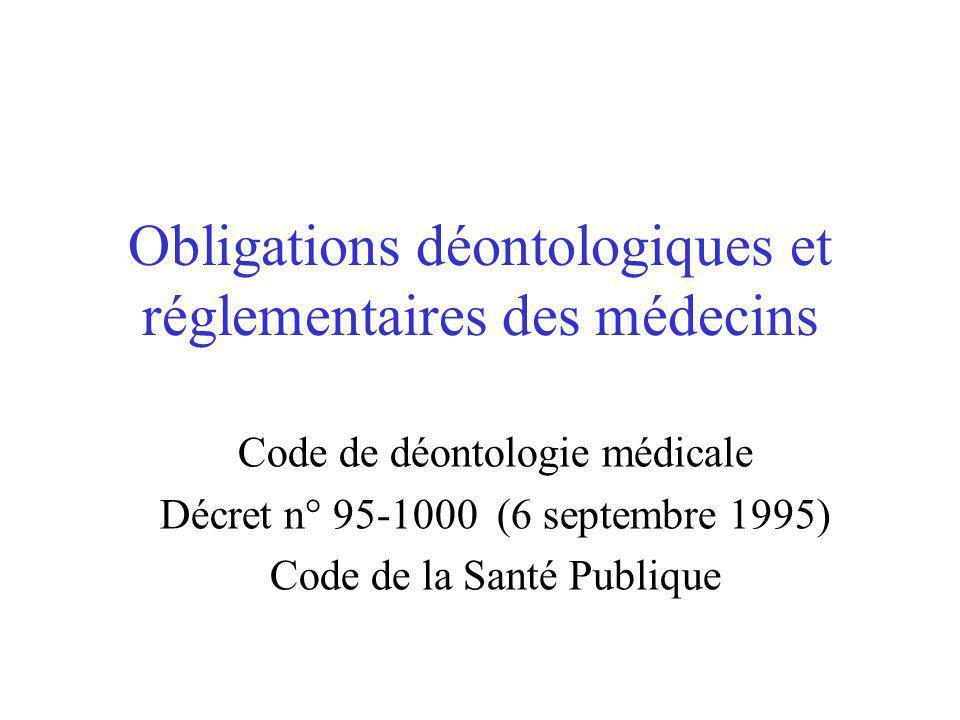 Obligations déontologiques et réglementaires des médecins