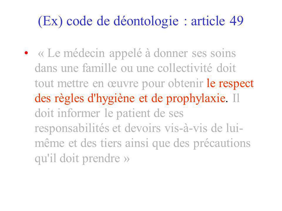 (Ex) code de déontologie : article 49
