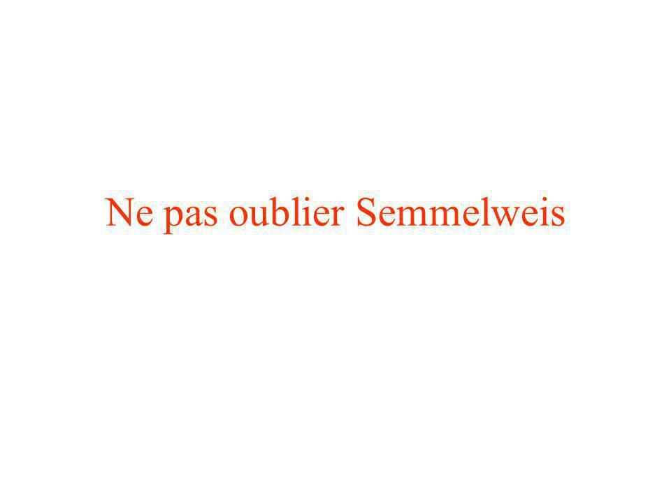 Ne pas oublier Semmelweis