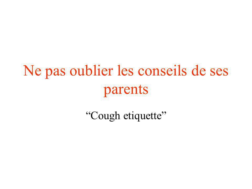 Ne pas oublier les conseils de ses parents