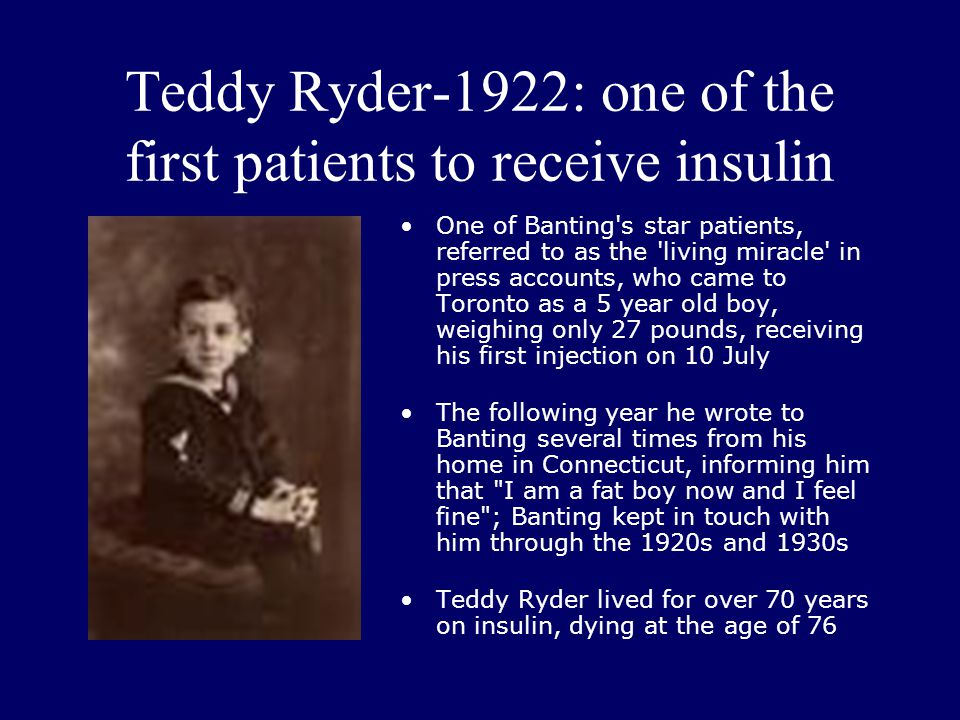 Teddy Ryder-1922: one of the first patients to receive insulin