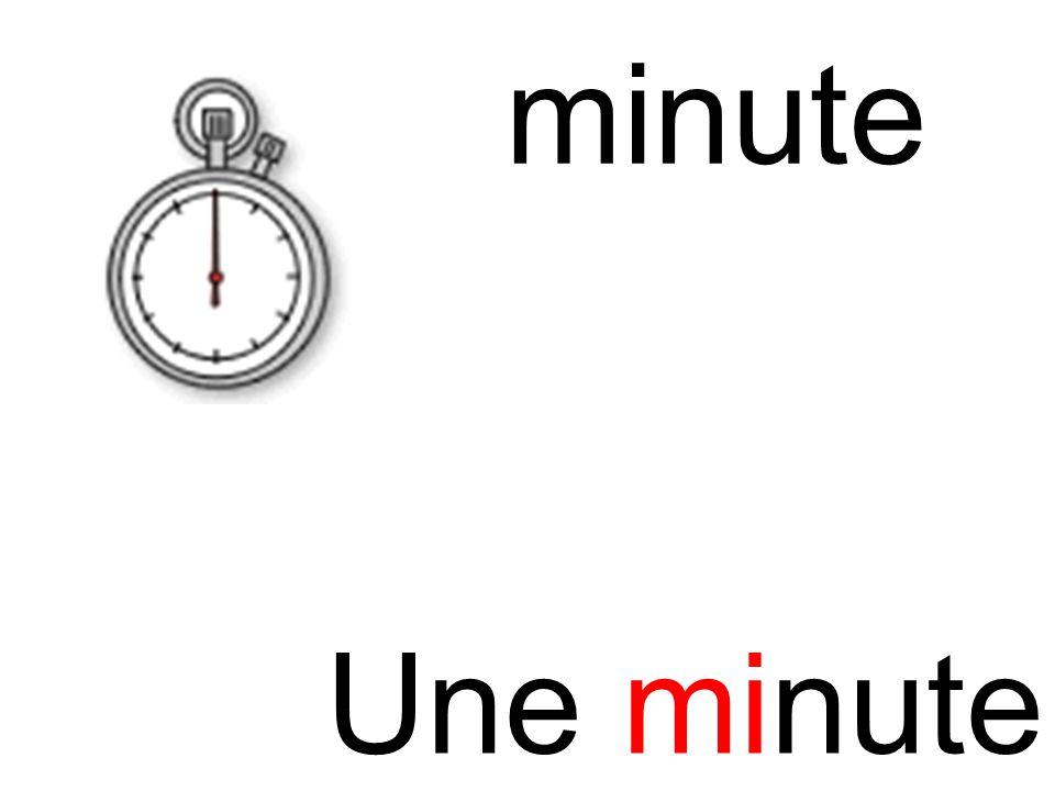 minute mi Une minute