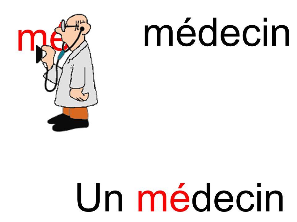 médecin mé Un médecin
