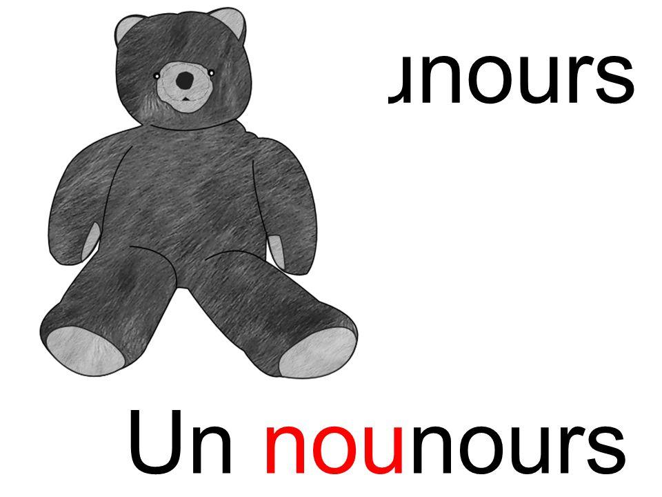 nounours nou Un nounours
