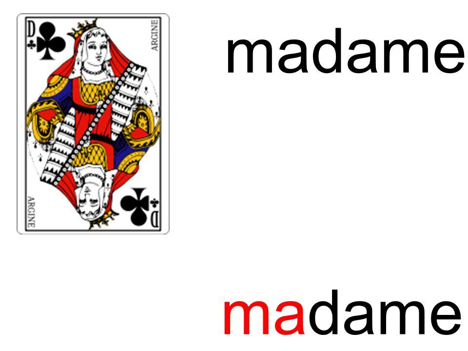 madame ma madame