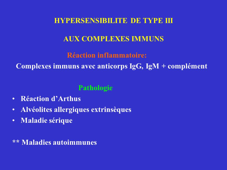 HYPERSENSIBILITE DE TYPE III AUX COMPLEXES IMMUNS