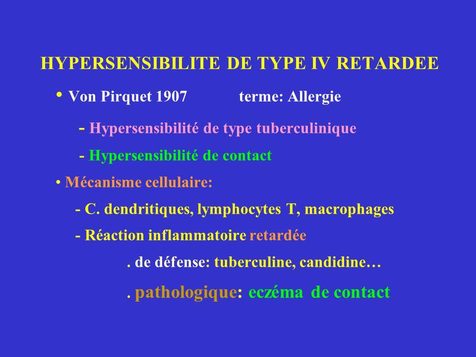 HYPERSENSIBILITE DE TYPE IV RETARDEE