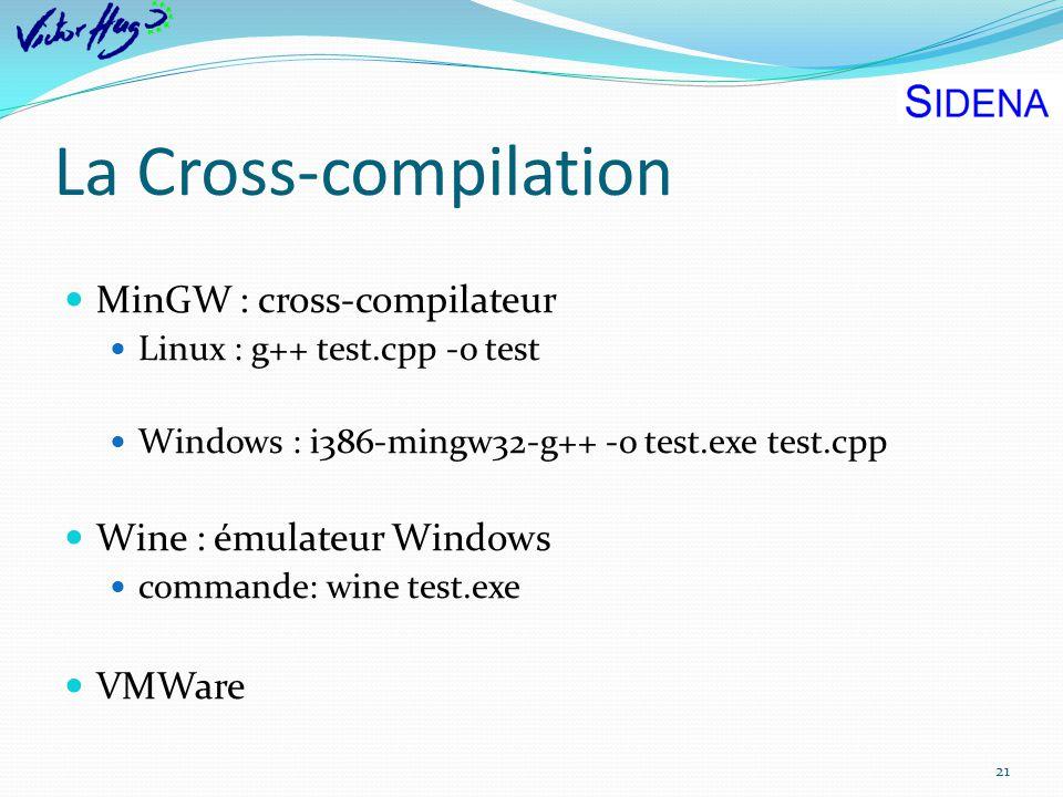 La Cross-compilation MinGW : cross-compilateur