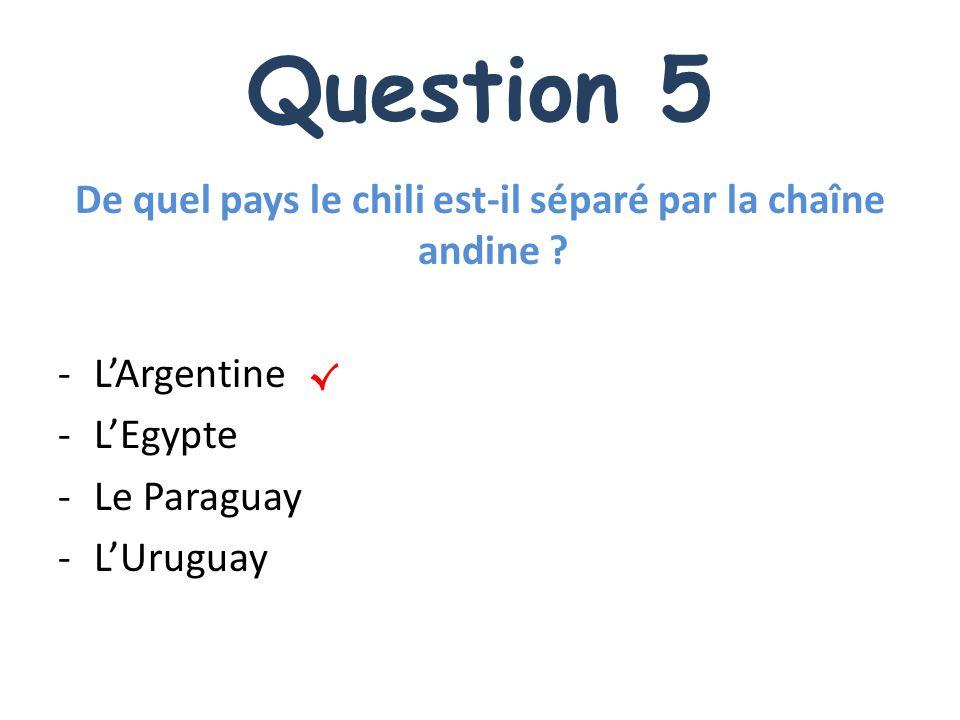 De quel pays le chili est-il séparé par la chaîne andine
