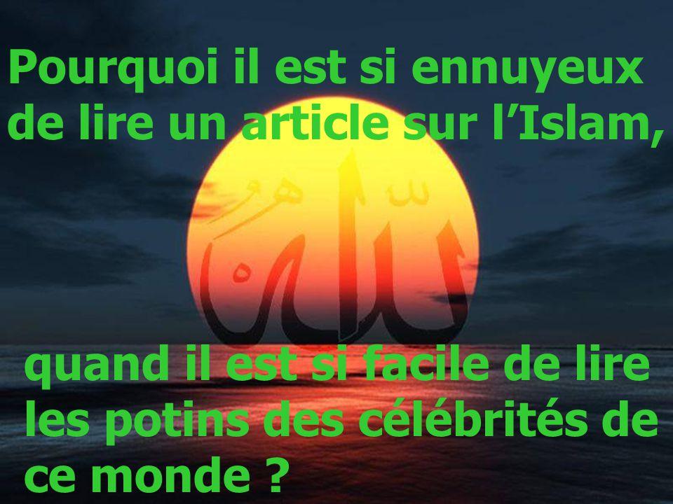 Pourquoi il est si ennuyeux de lire un article sur l'Islam,
