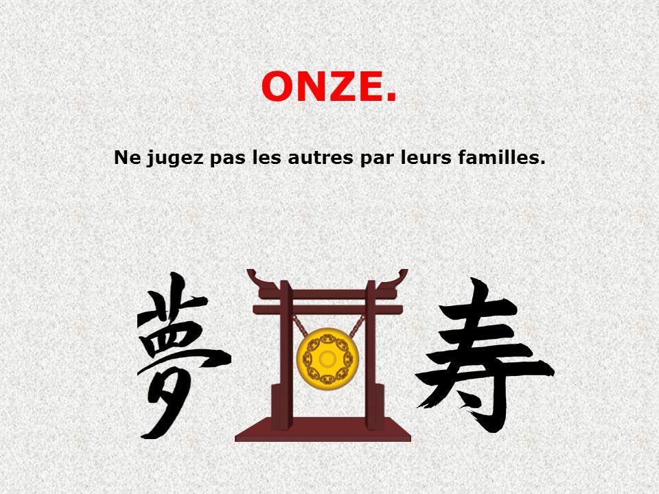 Ne jugez pas les autres par leurs familles.