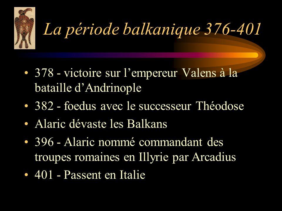 La période balkanique 376-401